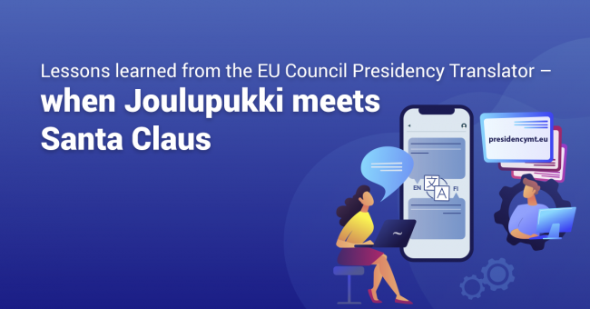 Lessons learned from the EU Council Presidency Translator: when Joulupukki  meets Santa Claus